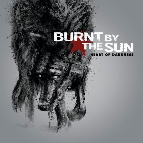 Burnt by the sun – Heart of darkness – (2009)